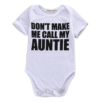 """""""Don't Make Me Call My Auntie"""" Cotton Onesuit"""