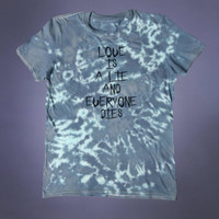 Emo Clothes Love Is A Lie And Everyone Dies Slogan Tee Soft Grunge Punk Death Alternative Clothing Tumblr T-shirt