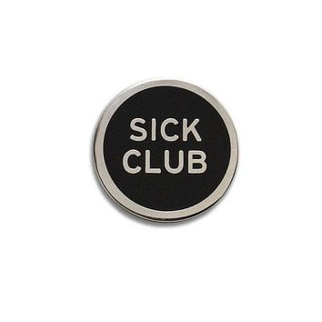 Sick Club Enamel Pin in Black and Silver
