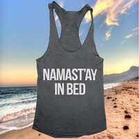 namast'ay in bed Tank top yoga racerback funny work out fitness
