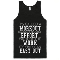 WORKOUT NOT AN EASY OUT