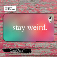 Stay Weird Pink and Mint Custom iPhone 4 and 4s Case and Custom iPhone 5 and 5s and 5c Case