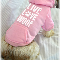 Small Dog Sweatshirts. Live Love Woof. Small Pet Clothes. Valentine's Day Dog Shirt.