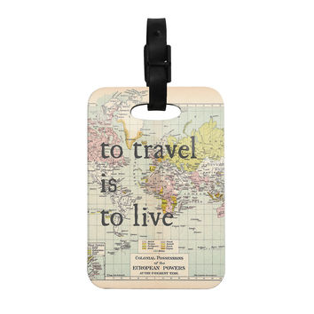 """Catherine Holcombe """"To Travel Is To Live"""" Color Map Decorative Luggage Tag"""