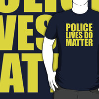 'Police Lives Do Matter' T-Shirts and Gifts