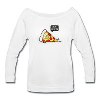 Funny Cartoon Pizza - Statement / Funny / Quote Wideneck 3/4 Sleeve Shirt