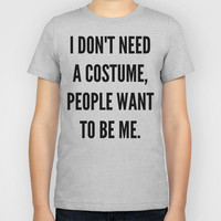 No Need For a Costume Kids T-Shirt by CreativeAngel | Society6