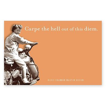 Carpe The Hell Out Of This Diem Sticky Notes in Orange