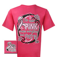 Girlie Girl Originals Cure Pink Ribbon Breast Cancer Everything Looks Better in Pink Bright T Shirt