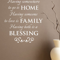 """Wall Vinyl Quote - """"HOME, FAMILY, BLESSING"""" (22""""x 30"""")"""