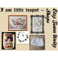 I am little TeaPot-------