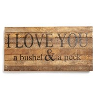 Second Nature By Hand 'I Love You a Bushel & a Peck' Repurposed Wood Wall Art