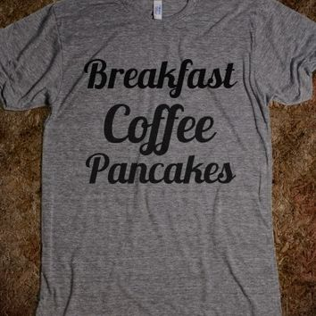 Breakfast Coffee Pancakes T-Shirt