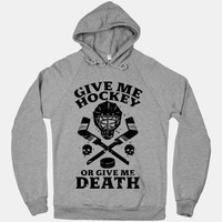 Give Me Hockey Or Give Me Death