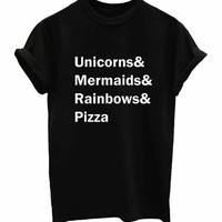 Unicorns Mermaids Rainbows Pizza T-Shirt