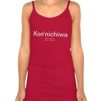 "Kon'nichiwa ""hello"" in Japanese Shirt"