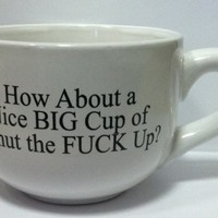 THE GAG-15 Ounce Black Ceramic Coffee Mug- Nice Big Cup of Shut The F*ck Up-NEW