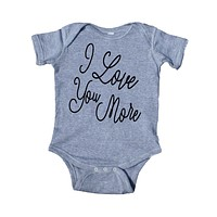 I Love You More Baby Onesuit Cute Boy Girl Clothing