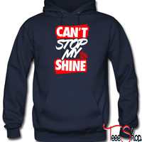 Can't Stop My Shin hoodie