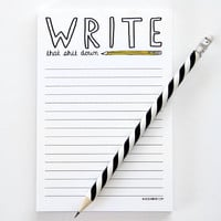 """Write that Sh#! Down"" Notepad"