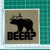 Beer Bear And Deer Funny Humorous Distressed Look Sticker Decal Drinking College Frat Camp Swag