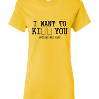 I Want To K I )) You Options Mary Vary Hilarious Printed Fill In THe Blank T Shirt Shirt Top And Styles Great T Shirt GIft