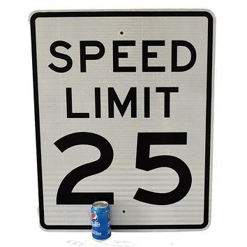 Large Authentic Road Sign 25 MPH Speed Limit Great Wall Decor