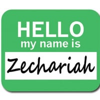 Zechariah Hello My Name Is Mouse Pad