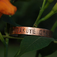 MITAKUYE OYASIN - Copper Cuff - We Are All Related - All My Relations - Lakota Language - Hand Stamped - Gift For Her - Gift For Him