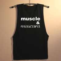 Muscles and Mascara Shirt Muscle Tee Tank Top TShirt T Shirt Yoga Top Gym Workout Tank - size S M L
