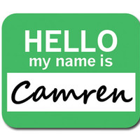 Camren Hello My Name Is Mouse Pad