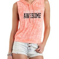 Wake Up & Be Awesome Graphic Sleeveless Hoodie