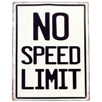 No Speed Limit Embossed Tin Sign | Hobby Lobby