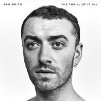 Sam Smith - The Thrill Of It All [Explicit]