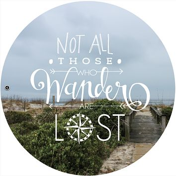 "Quote Wall Decal, ""Not All Those Who Wander Are Lost"""