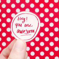 You are Awesome compliment brooch
