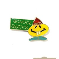 School Sucks Vintage Pin