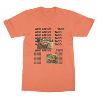 Who Ate My Taco T-shirt - Vol 1 - Kanye West, Life of Pablo, Genius, Taco, Kim Kardashian, Yeezy, Adidas, Mens Womens Ladies T Shirt Tee