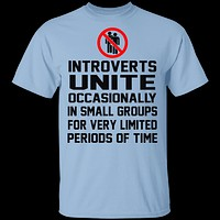 Introverts Unite..  Occasionally T-Shirt