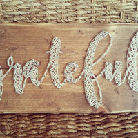 Grateful String Art Sign, Rustic Distressed Farmhouse Decor, Neutral Colored Wood Sign, Script Word Wall Hanging, Ready to Ship