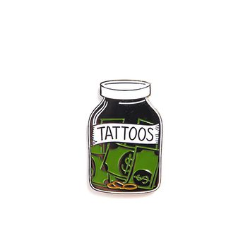 SAVE YOUR MONEY FOR TATTOOS - ENAMEL PIN