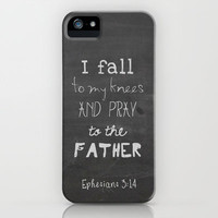 Ephesians 3:14 I fall to my knees and pray to the Father iPhone & iPod Case by Pocket Fuel
