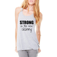 Strong is the new skinny Yoga Beast Mode Workout Burnout Strong-is-the-new-skinny gym fitness T-Shirt Shirt Tank top Ladies Womens DT-207