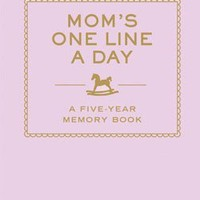 Mom's One Line a Day $16.95 : Chronicle Books