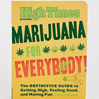 Marijuana For Everybody! By Elise McDonough - Assorted One