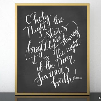 O holy night, hand lettered art print in white modern calligraphy and chalkboard background
