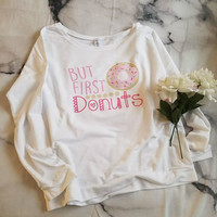 But first donuts, graphic sweater, graphic sweatshirt, donut shirt, donut sweatshirt