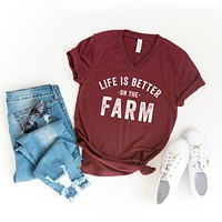 Life is Better on the Farm | V-Neck Graphic Tee