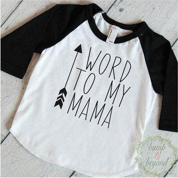 Trendy Baby Clothes Word To My Mama Cute Baby Clothes Toddler T-Shirt Trendy Baby Boy Clothes Fashion Hipster Baby Boy Shirt 177