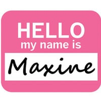 Maxine Hello My Name Is Mouse Pad